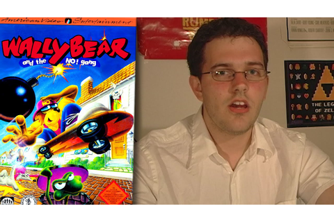 Wally Bear and the No! Gang - Angry Video Game Nerd ...