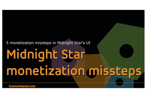5 Midnight Star game monetizaton missteps - YouTube