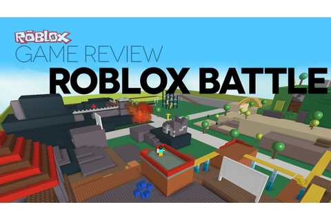 Game Review - ROBLOX Battle - YouTube