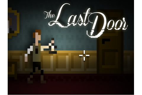 Indie Retro News: The Last Door - Point-and-click ...