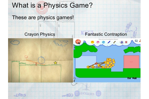 Physics Solutions for Innovative Game Design