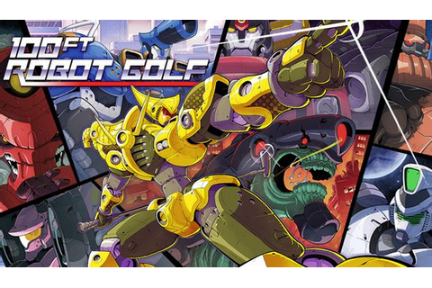 100ft Robot Golf Free Download « IGGGAMES