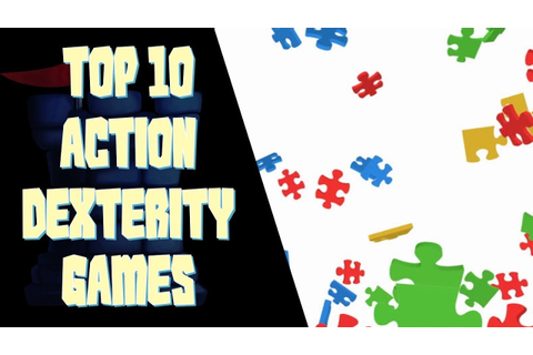 Top 10 Action/Dexterity Games - YouTube