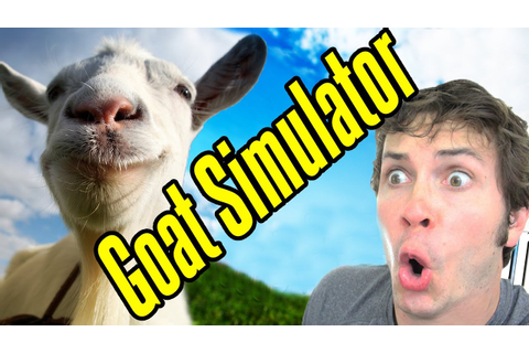 GOAT SIMULATOR!! - YouTube