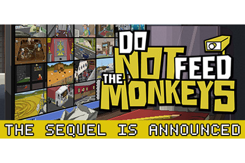 Do Not Feed the Monkeys on Steam