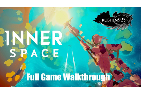 InnerSpace (PS4) - Full Game Walkthrough (Guide for All ...