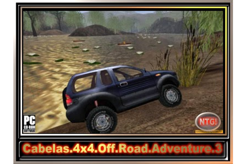 Download - Cabelas.4x4.Off.Road.Adventure.3.NTG!RIP.474MB ...