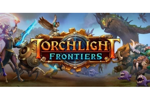 Torchlight Frontiers – Perfect World announces new action ...