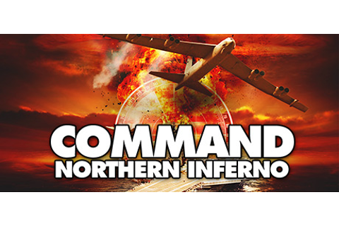 Save 50% on Command: Northern Inferno on Steam