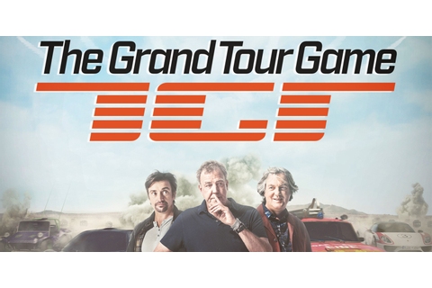 The Grand Tour Game Review | Screen Rant