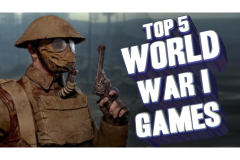 Top 5 - World War 1 games - YouTube