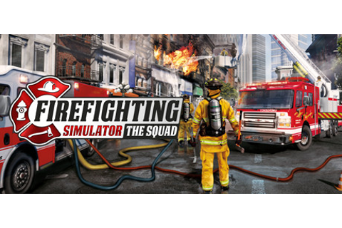 Firefighting Simulator on Steam