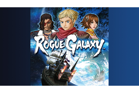 Rogue Galaxy™ Game | PS4 - PlayStation