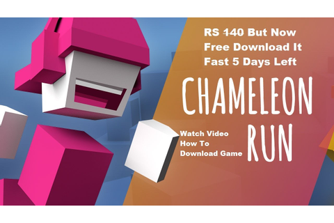 Chameleon Run Free Game Download It Fast... - YouTube