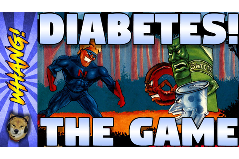 Let's Play Captain Novolin, the Game About Diabetes ...
