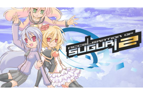 Acceleration of SUGURI 2 - FREE DOWNLOAD | CRACKED-GAMES.ORG
