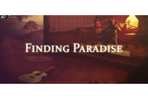 Finding Paradise +Update v1.2c PC Game Free Download