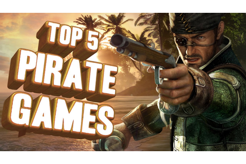 Top 5 - Pirate games - YouTube