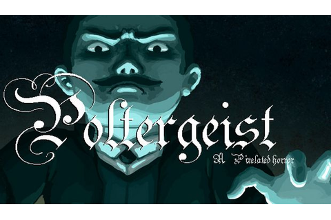 Poltergeist: A Pixelated Horror Free Download « IGGGAMES