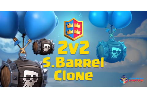 2 v 2 Skeleton Barrel Clone Analysis (Is it work?) - Clash ...