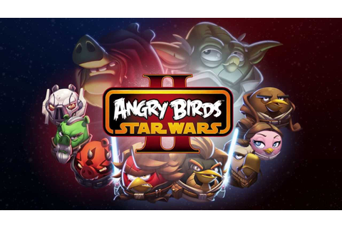 Angry Birds Star Wars 2: Official Gameplay Trailer - out ...