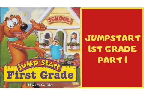 Jumpstart 1st Grade Gameplay Part 1 - YouTube