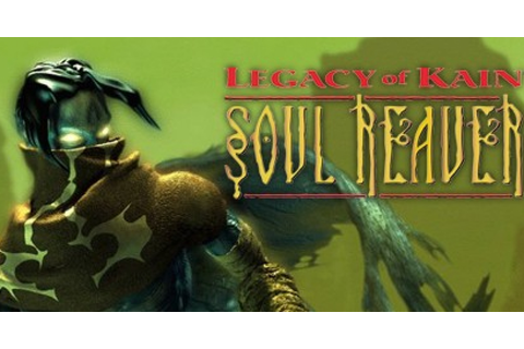 Legacy of Kain: Soul Reaver - Game | GameGrin