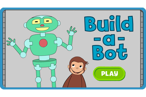 Curious George . Build-a-Bot | PBS KIDS