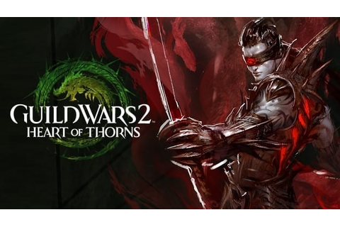 Guild Wars 2 – Heart of Thorns announced as first game ...