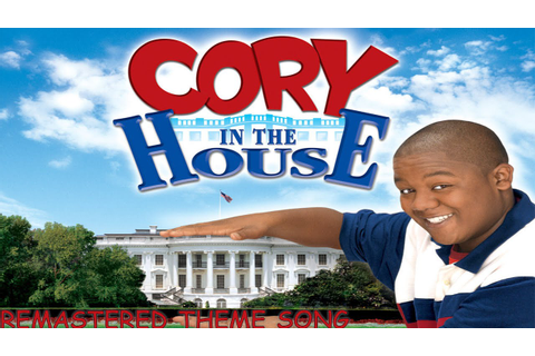 Cory in the House Theme Song (Remastered) 2016 Version ...