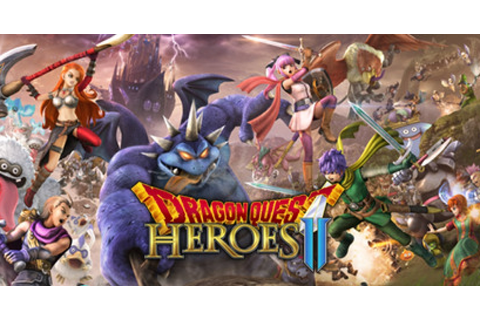 Dragon Quest Heroes II - Game | GameGrin