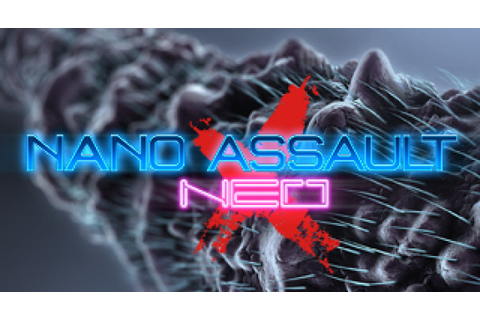 Nano Assault Neo-X Review (PS4) | Push Square
