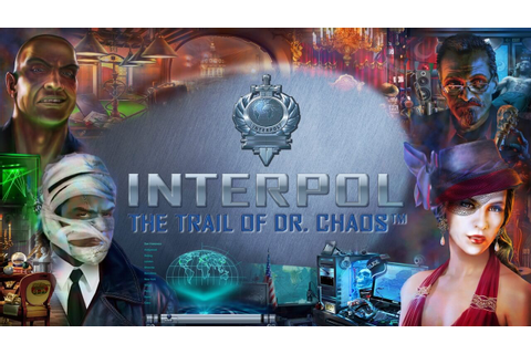 Interpol: The Trail of Dr. Chaos Walkthrough - Page 1