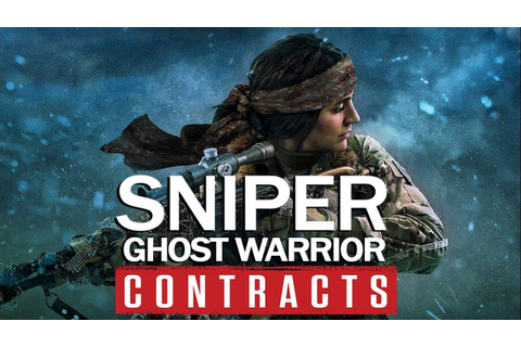 Sniper Ghost Warrior Contracts First Gameplay Trailer ...