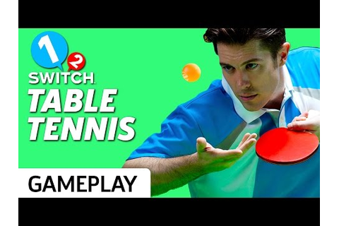 Rallying Table Tennis Gameplay on 1-2 Switch - YouTube