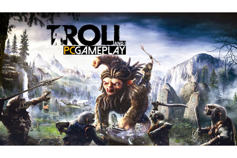 Troll and I Gameplay (PC HD) - YouTube