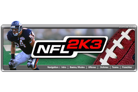 NFL 2K3 - cube - Walkthrough and Guide - Page 1 - GameSpy