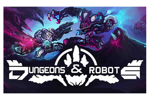 Dungeons & Robots | MMOHuts