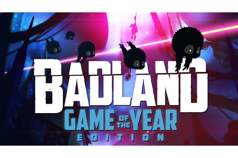 BADLAND: Game of the Year Edition- trailer - YouTube