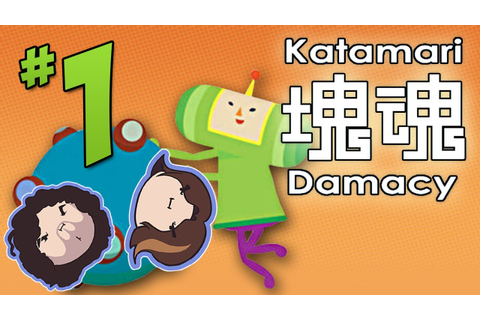Katamari Damacy: I See the Cosmos - PART 1 - Game Grumps ...