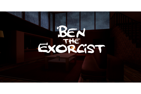 Ben The Exorcist Windows, Linux game - Indie DB