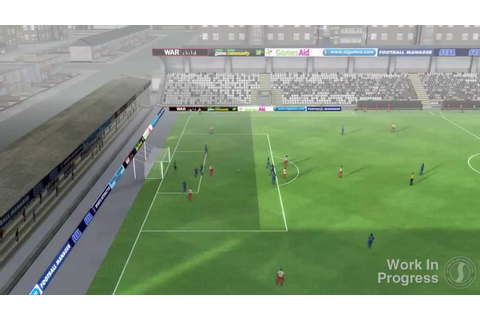 Football Manager 2014 PC Gameplay Trailer - 3D Match ...