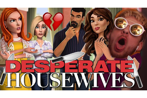 DESPERATE FOR MONEY AND MEN! Desperate Housewives game ...
