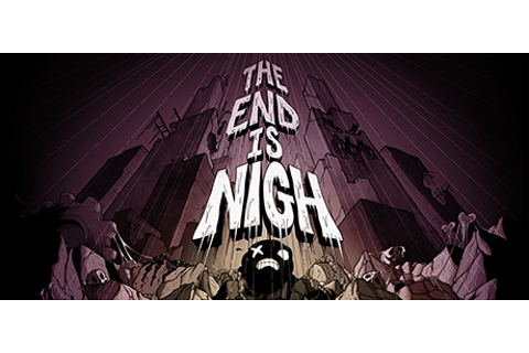 The End Is Nigh on Steam