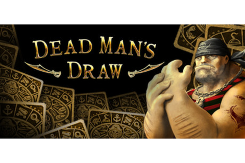 Dead Man's Draw on Steam