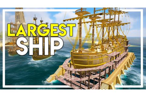 50+ CANNONS - THE LARGEST AND FASTEST SHIP IN THE GAME ...