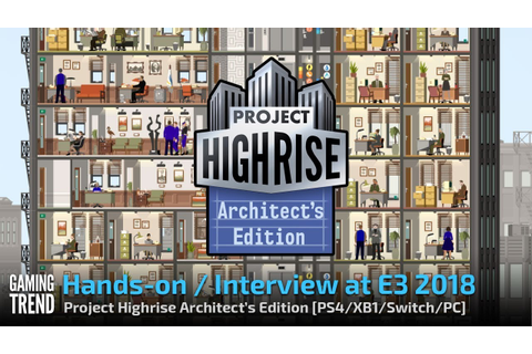 Project Highrise Architect's Edition - Let's Play ...