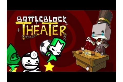 BattleBlock Theater - Ball game #1 - YouTube
