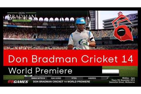 EB Games World Premiere Don Bradman Cricket 14 - YouTube