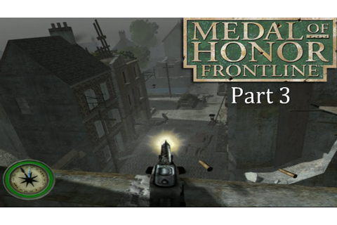 Medal of Honor Frontline HD PS3 Full Walkthrough Part 3 ...